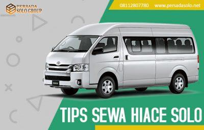 tips sewa hiace solo - Persada Solo