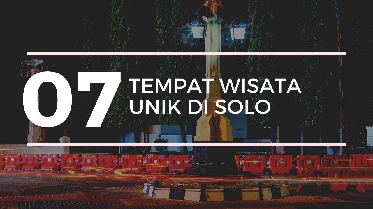 7 tempat unik di solo